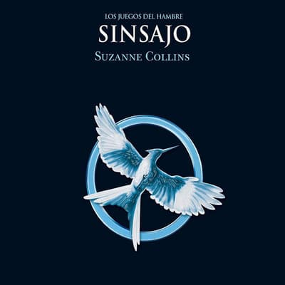 Sinsajo by Suzanne Collins audiobook