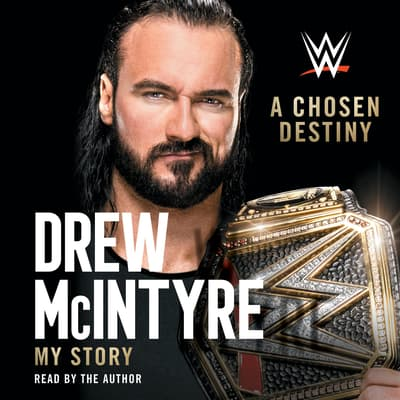 A Chosen Destiny by Drew McIntyre audiobook