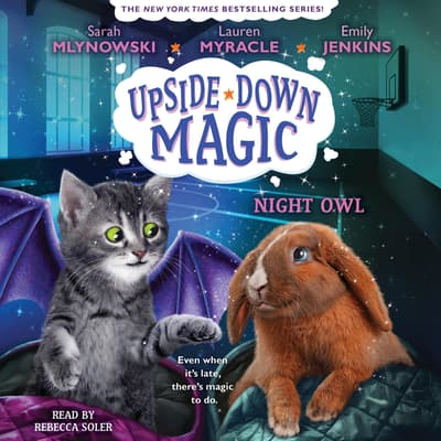 Night Owl (Upside-Down Magic #8) (Unabridged edition) by Emily Jenkins audiobook