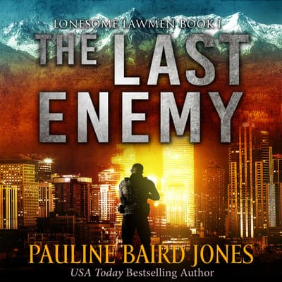 The Last Enemy by Pauline Baird Jones audiobook